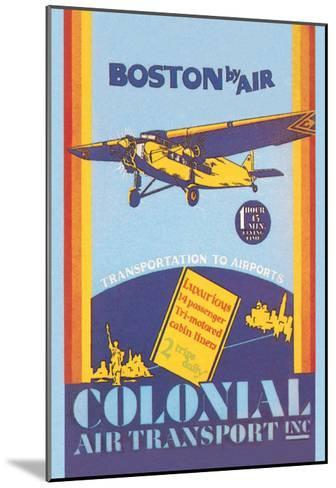 Colonial Air Transport - Boston by Air--Mounted Art Print