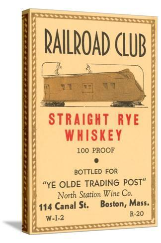 Railroad Club Straight Rye Whiskey--Stretched Canvas Print