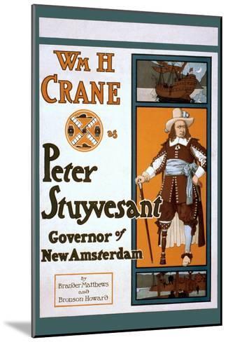 Peter Stuyvesant Dutch Governor of New York--Mounted Art Print