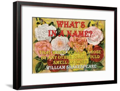 What's in a Name?-William Shakespeare-Framed Art Print