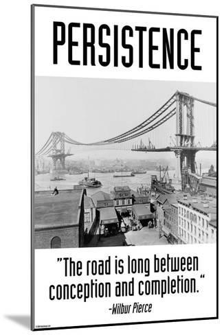 Persistence-Wilbur Pierce-Mounted Art Print