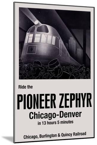 Ride the Pioneer Zephyr-Paris Pierce-Mounted Art Print