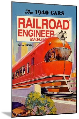 Railroad Engineer Magazine: the 1940 Cars--Mounted Art Print
