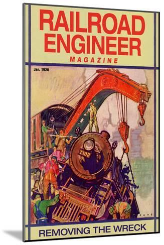 Railroad Engineer Magazine: Removing the Wreck--Mounted Art Print