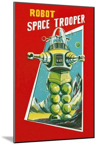 Robot Space Trooper--Mounted Art Print