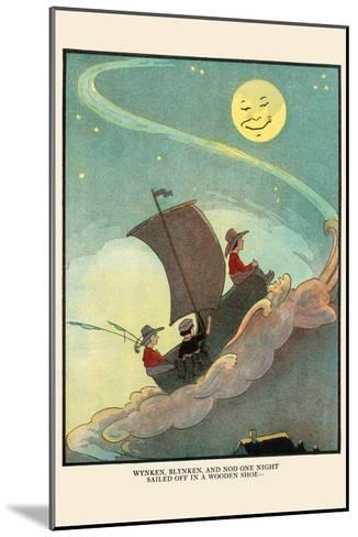 Wynken, Blynken, and Nod Sailed Off in a Wooden Shoe-Eugene Field-Mounted Art Print