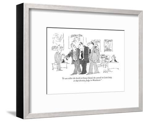 """It was either the knish in Coney Island, the cannoli in Little Italy, or ?"" - New Yorker Cartoon-Arnie Levin-Framed Art Print"