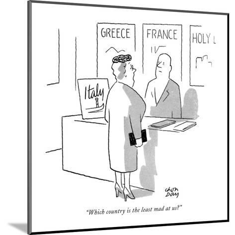 """""""Which country is the least mad at us?"""" - New Yorker Cartoon-Chon Day-Mounted Premium Giclee Print"""