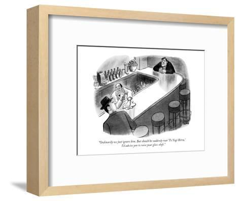 """Ordinarily we just ignore him. But should he suddenly roar 'To Yogi Berra?"" - New Yorker Cartoon-Robert J. Day-Framed Art Print"