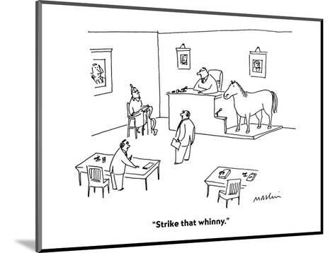 """Strike that whinny."" - Cartoon-Michael Maslin-Mounted Premium Giclee Print"
