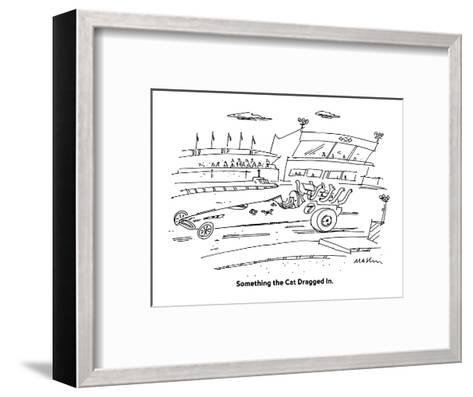 Something the Cat Dragged In. - Cartoon-Michael Maslin-Framed Art Print