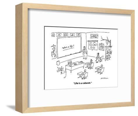 """""""Life is a cabaret."""" - Cartoon-Michael Maslin-Framed Art Print"""