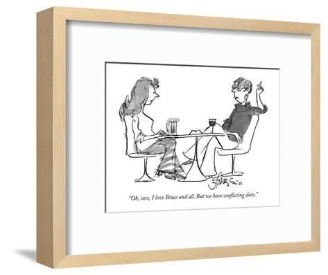 """""""Oh, sure, I love Bruce and all. But we have conflicting diets."""" - New Yorker Cartoon-Edward Frascino-Framed Art Print"""