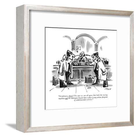 """Gentlemen, please! I'm sure we can all agree that both the rowing machine?"" - New Yorker Cartoon-Lee Lorenz-Framed Art Print"