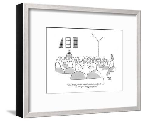 """One thing's for sure. The First National Bank will never forgive me my tr?"" - New Yorker Cartoon-Chon Day-Framed Art Print"