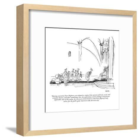 """Having concluded, Your Highness, an exhaustive study of this nation's pol?"" - New Yorker Cartoon-George Booth-Framed Art Print"