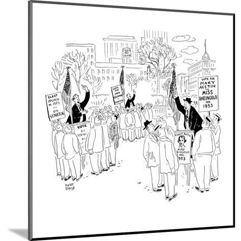 Soapbox speakers at Union Square. One man is campaigning for Miss Rheingol? - New Yorker Cartoon-Robert J. Day-Mounted Premium Giclee Print