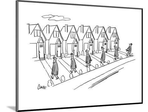 Row of identical houses; all the husbands are coming home from work, One h? - New Yorker Cartoon-Claude Smith-Mounted Premium Giclee Print
