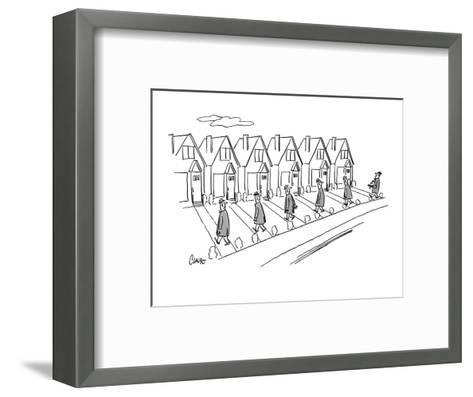 Row of identical houses; all the husbands are coming home from work, One h? - New Yorker Cartoon-Claude Smith-Framed Art Print