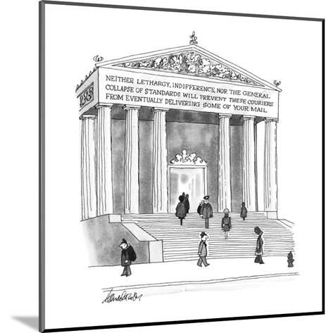 Inscription on Post Office reads, Neither lethargy, indifference, nor the ? - New Yorker Cartoon-J.B. Handelsman-Mounted Premium Giclee Print