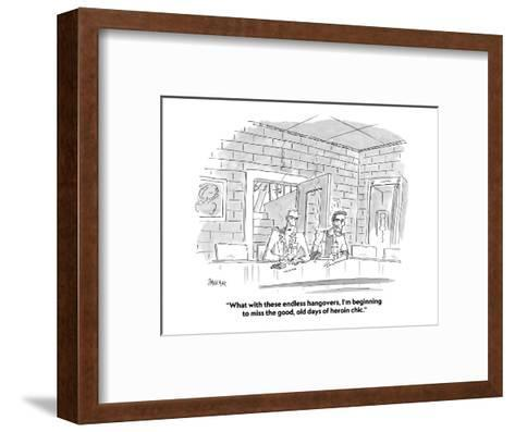 """""""What with these endless hangovers, I'm beginning to miss the good, old da?"""" - Cartoon-Jack Ziegler-Framed Art Print"""