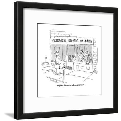 """Import, domestic, micro, or crap?"" - Cartoon-Jack Ziegler-Framed Art Print"