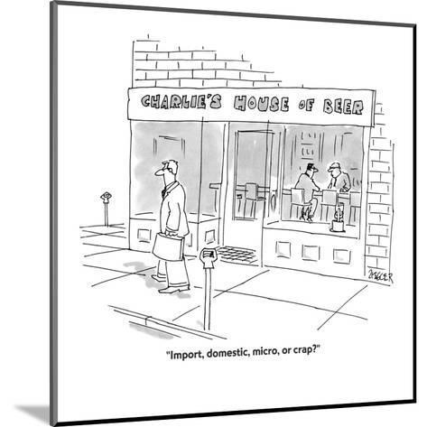 """Import, domestic, micro, or crap?"" - Cartoon-Jack Ziegler-Mounted Premium Giclee Print"
