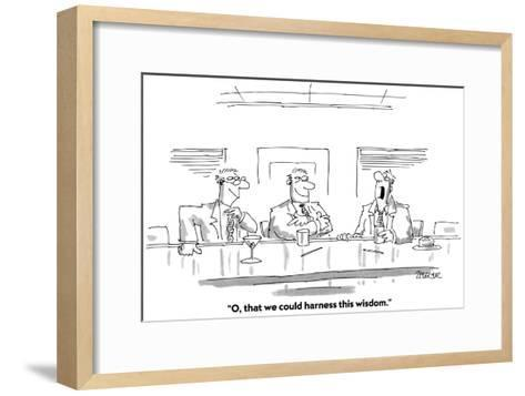"""""""O, that we could harness this wisdom."""" - Cartoon-Jack Ziegler-Framed Art Print"""