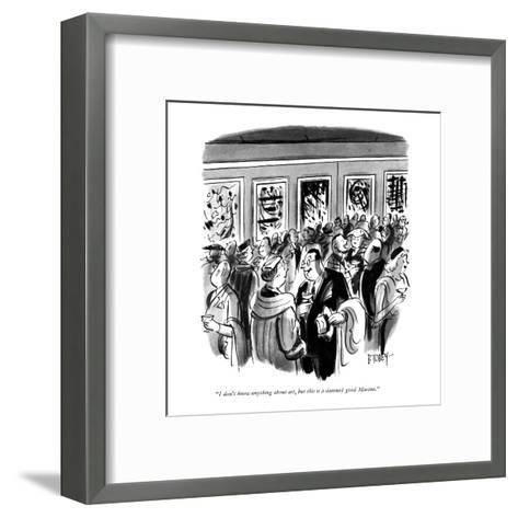 """""""I don't know anything about art, but this is a damned good Martini."""" - New Yorker Cartoon-Barney Tobey-Framed Art Print"""
