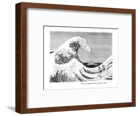 """We're in Japanese waters, that's for sure."" - New Yorker Cartoon-Anatol Kovarsky-Framed Art Print"
