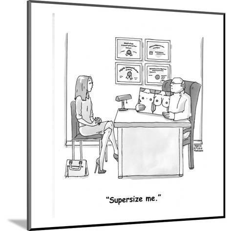 """Supersize me."" - Cartoon-Marisa Acocella Marchetto-Mounted Premium Giclee Print"
