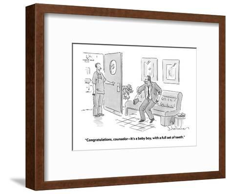 """Congratulations, counselor?it's a baby boy, with a full set of teeth."" - Cartoon-Danny Shanahan-Framed Art Print"