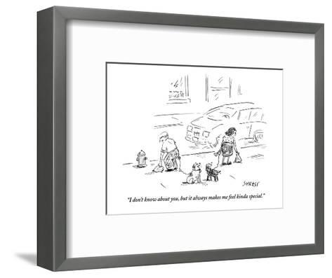"""""""I don't know about you, but it always makes me feel kinda special."""" - New Yorker Cartoon-David Sipress-Framed Art Print"""