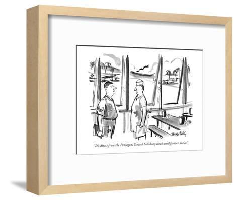 """It's direct from the Pentagon. Scratch Salisbury steak until further noti?"" - New Yorker Cartoon-Donald Reilly-Framed Art Print"