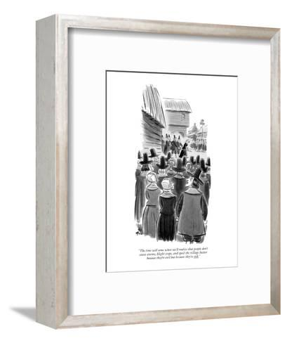 """The time will come when we'll realize that people don't cause storms, bli?"" - New Yorker Cartoon-Ed Fisher-Framed Art Print"
