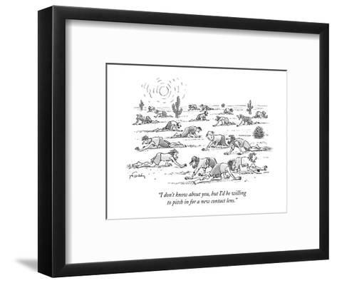 """""""I don't know about you, but I'd be willing to pitch in for a new contact ?"""" - New Yorker Cartoon-Mike Twohy-Framed Art Print"""
