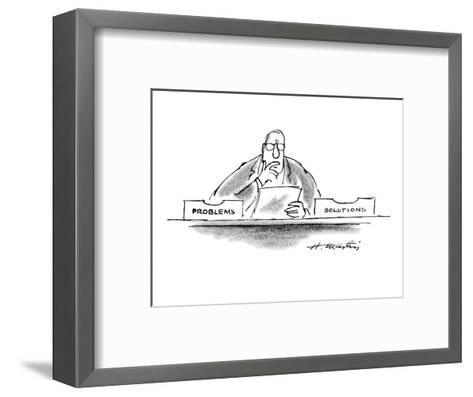 "Businessman has two boxes on his desk - one says ""Problems"" the other ""Sol?"" - New Yorker Cartoon-Henry Martin-Framed Art Print"