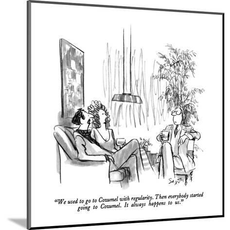 """""""We used to go to Cozumel with regularity.  Then everybody started going t?"""" - New Yorker Cartoon-Charles Saxon-Mounted Premium Giclee Print"""