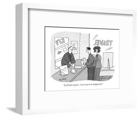 """""""It all looks so great. I can't wait to be disappointed."""" - New Yorker Cartoon-Peter C. Vey-Framed Art Print"""