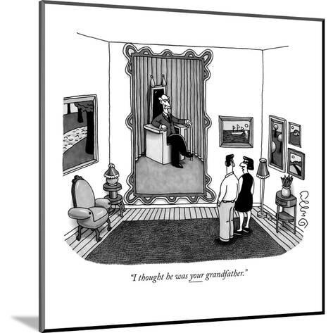 """""""I thought he was your grandfather."""" - New Yorker Cartoon-J.C. Duffy-Mounted Premium Giclee Print"""