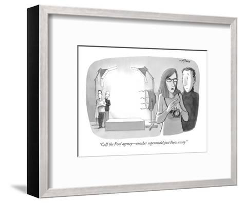 """Call the Ford agency?another supermodel just blew away."" - New Yorker Cartoon-Harry Bliss-Framed Art Print"