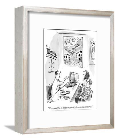 """""""It's as beautiful as the poster, except, of course, no more cows."""" - New Yorker Cartoon-Mike Twohy-Framed Art Print"""