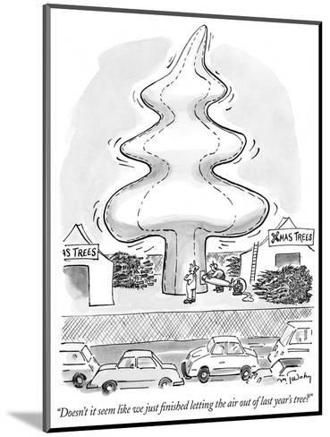 """""""Doesn't it seem like we just finished letting the air out of last year's ?"""" - New Yorker Cartoon-Mike Twohy-Mounted Premium Giclee Print"""