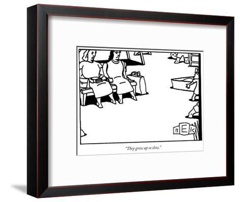 """They grow up so slow."" - New Yorker Cartoon-Bruce Eric Kaplan-Framed Art Print"