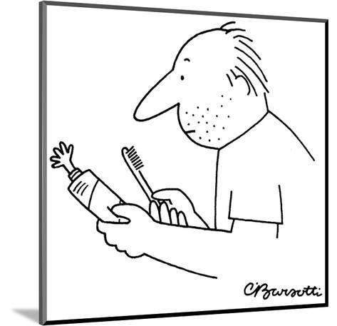 A tiny hand projects out from a squeezed toothpaste tube. - New Yorker Cartoon-Charles Barsotti-Mounted Premium Giclee Print