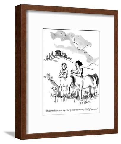 """""""She turned out to be my kind of horse but not my kind of woman."""" - New Yorker Cartoon-Donald Reilly-Framed Art Print"""