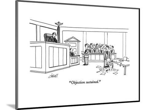 """Objection sustained."" - New Yorker Cartoon-Tom Cheney-Mounted Premium Giclee Print"