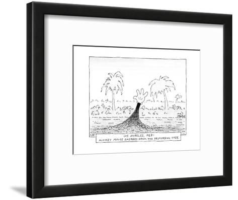 Los Angeles, 1928: Mickey Mouse Emerges from the Primordial Ooze. - New Yorker Cartoon-Jack Ziegler-Framed Art Print