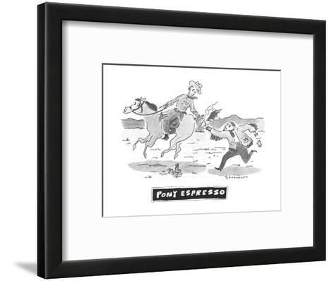 Pony Espresso' - New Yorker Cartoon-Danny Shanahan-Framed Art Print
