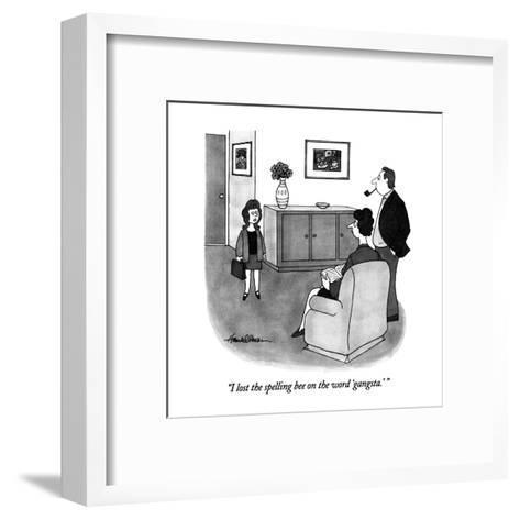 """I lost the spelling bee on the word 'gangsta.' "" - New Yorker Cartoon-J.B. Handelsman-Framed Art Print"